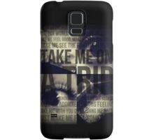 Take Me On A Trip Samsung Galaxy Case/Skin