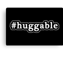 Huggable - Hashtag - Black & White Canvas Print