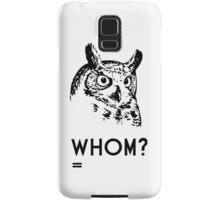 Hoo Who Whom Grammar Owl Samsung Galaxy Case/Skin