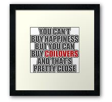 Happiness is Coilovers Framed Print