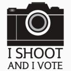I Shoot And I Vote by Stephen Kilburn