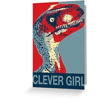 Raptor Propaganda - Clever Girl  Greeting Card