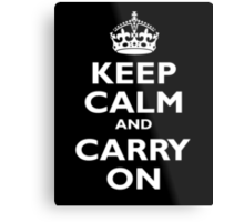 Keep Calm & Carry On, Be British! UK, United Kingdom, white on black Metal Print