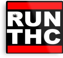 RUN THC Metal Print