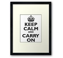 Keep Calm & Carry On, Be British! UK, United Kingdom, Black on white Framed Print