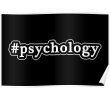 Psychology - Hashtag - Black & White Poster