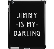 Jimmy -Is My- Darling iPad Case/Skin