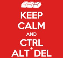 Keep Calm - Ctrl + Alt + Del Kids Clothes