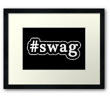 Swag - Hashtag - Black & White Framed Print