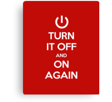 Keep Calm - Turn It Off and On Again Canvas Print