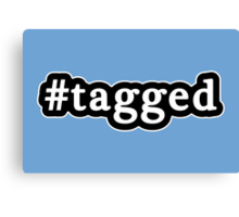 Tagged - Hashtag - Black & White Canvas Print