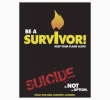 """Be A Survior!"", Suicide Awareness Campaign by Chris Dixon"