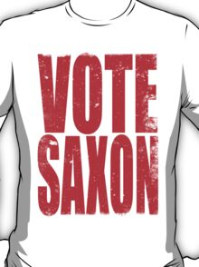 VOTE SAXON (the Master) T-Shirt