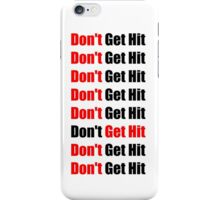 Don't Get Hit  (Isai) - Red/Black iPhone Case/Skin