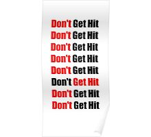 Don't Get Hit  (Isai) - Red/Black Poster