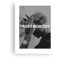 "Tupac ""Trust Nobody"" Tumblr  Canvas Print"