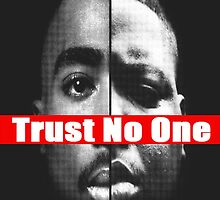 "Tupac and Biggie ""Trust No One"" Supreme by ContrastLegends"