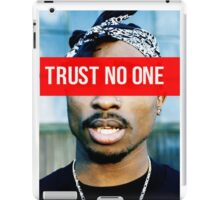2PAC Trust No One Supreme SALE! iPad Case/Skin