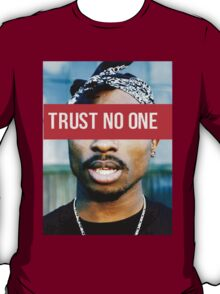 2PAC Trust No One Supreme SALE! T-Shirt