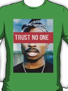 2PAC Trust No One Supreme SALE! T-Shirt
