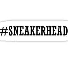 #SNEAKERHEAD Sticker