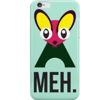 Meh. iPhone Case/Skin