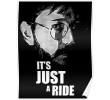 """Bill Hicks - """"It's Just a Ride"""" Poster"""