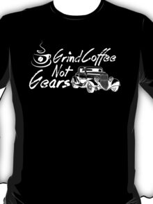 The Daily Grind T-Shirt