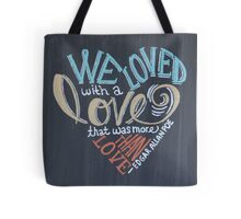 More than Love Tote Bag