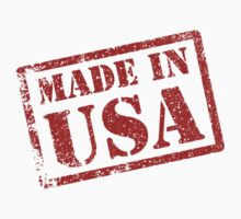 Made in USA, Made in America by TheShirtYurt