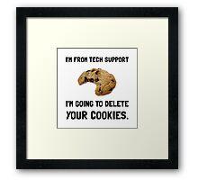 Tech Support Cookies Framed Print