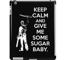 Keep Calm and Give Me Some Sugar Baby. iPad Case/Skin