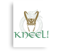 Kneel Before Loki! Canvas Print