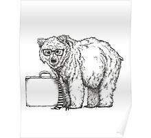 Go into Busines with a Grizzly Bear (2) Poster