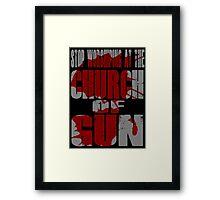 Church of Gun  Framed Print