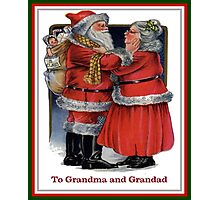 To Grandma and Granded Mr and Mrs Claus Christmas Card Photographic Print