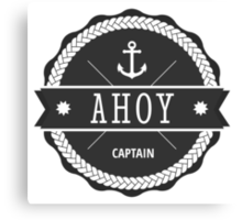 AHOY Captain Badge with anchor Canvas Print