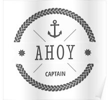 AHOY Captain Badge with anchor Poster