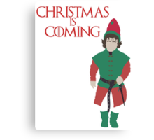 Christmas is Coming - Game of Thrones Parody (Tyrion Lannister) Canvas Print