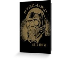 Star-Lord G.O.T.G Tour '78! Greeting Card