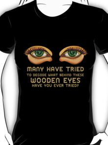 The Eyes ~ Wooden Green Eyes [Black] T-Shirt