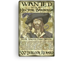 WANTED - Hector Barbossa Canvas Print