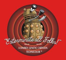 Exterminate All Folks! Kids Clothes