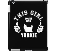 This Girl Loves Her Yorkie iPad Case/Skin