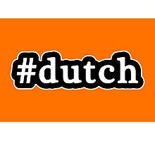 Dutch - Hashtag - Black & White Photographic Print