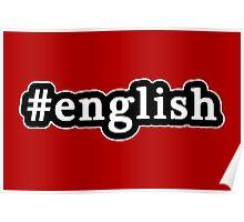 English - Hashtag - Black & White Poster