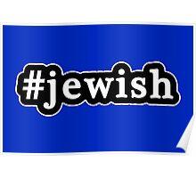 Jewish - Hashtag - Black & White Poster