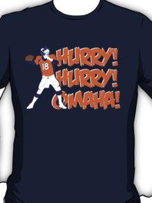 Hurry! Hurry! Omaha!! T-Shirt