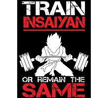 Train Insaiyan Remain Same - Vegeta Photographic Print