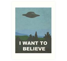 I WANT TO BELIEVE - X-FILES Art Print